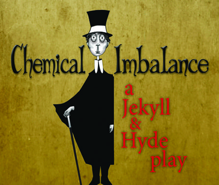 Meetinghouse Theatre Lab: Out of the Hat! Chemical Imbalance: A Jekyll and Hyde Play