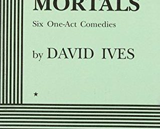 Meetinghouse Theatre Lab: Out of the Hat! February 16th: Mere Mortals by David Ives