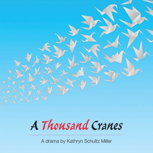 Meetinghouse Theatre Lab: Out of the Hat! March 16th: A Thousand Cranes by Kathryn Schultz Miller