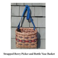 Strapped Berry Picker and Bottle Vase Basket Photo for Web